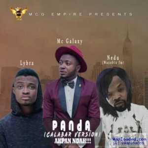 Mc Galaxy - Panda (Cover ) (ft. Lybra & Nedu Wazobia)